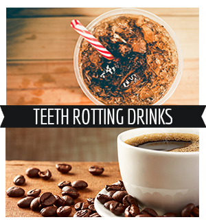 Drinks that Will Rot Your Teeth